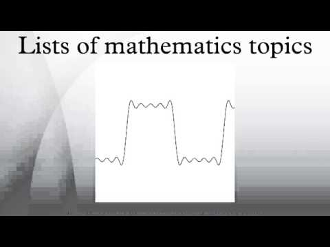 Lists of mathematics topics