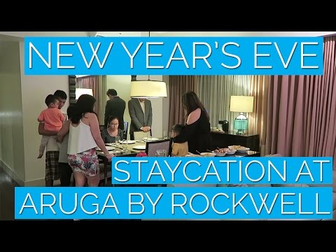 STAYCATION: Welcoming 2017 at Aruga by Rockwell | December 31, 2016