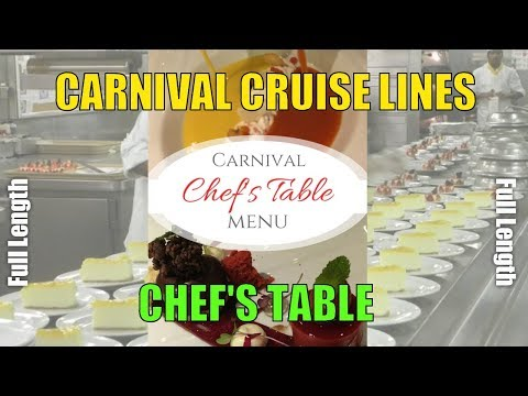 Carnival Cruise Lines - Chef's Table Experience (Full Video)