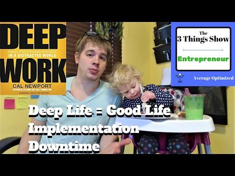Deep Work by Cal Newport - 3 Big Ideas