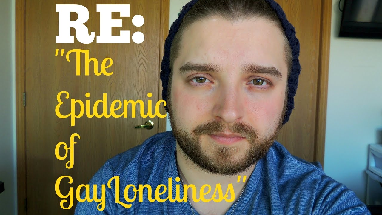 epidemic of gay loneliness