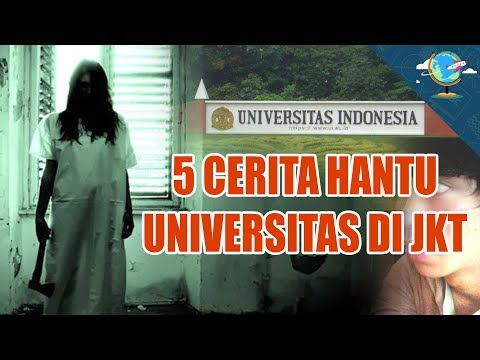 5 HANTU UNIVERSITAS DI JAKARTA