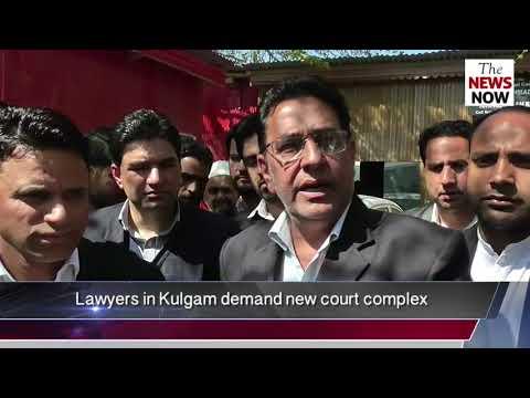 Lawyers in Kulgam demand new court complex