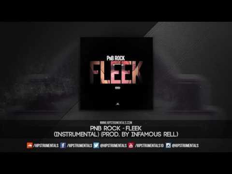 PnB Rock - Fleek [Instrumental] (Prod. By Infamous Rell) + DL via @Hipstrumentals