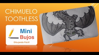 DIBUJAR A CHIMUELO / DRAW TOOTHLES / HOW TO TRAIN YOUR DRAGON