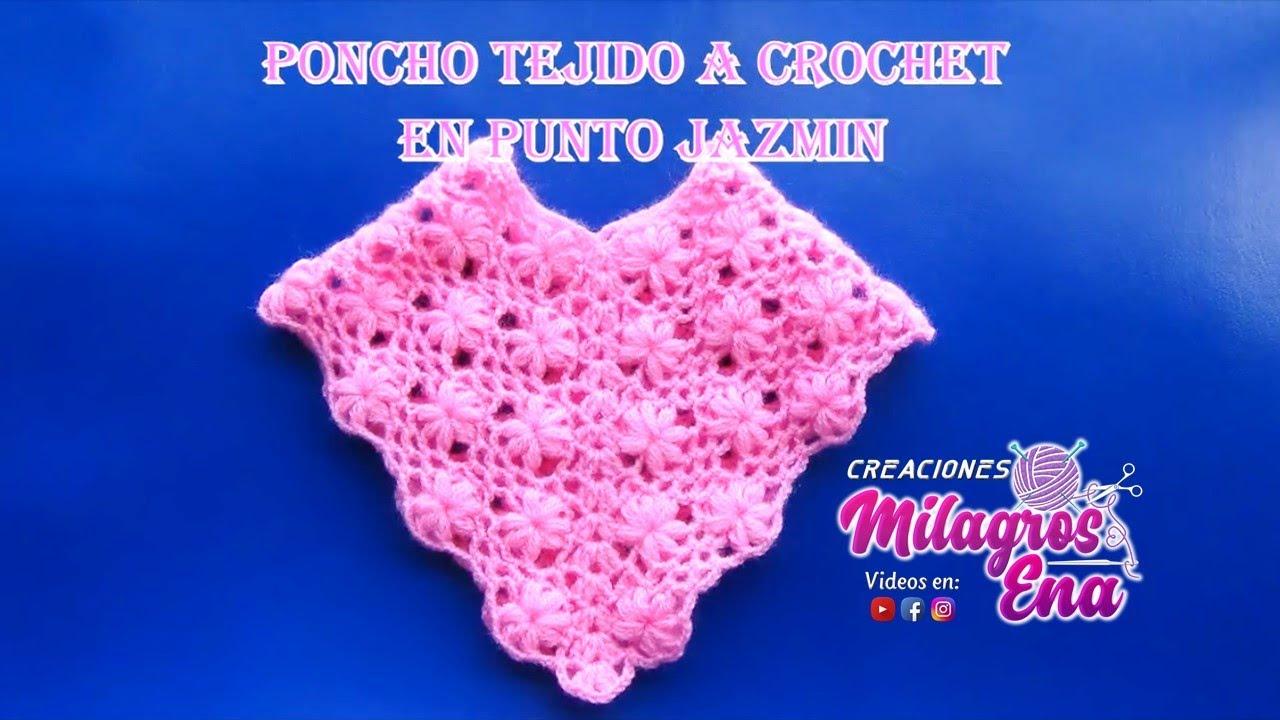Muestra De Poncho Con Flores Jazmin Tejido A Crochet Paso A Paso En
