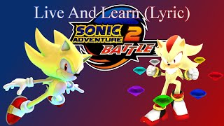 Sonic Adventure 2 - Live And Learn (Lyric)
