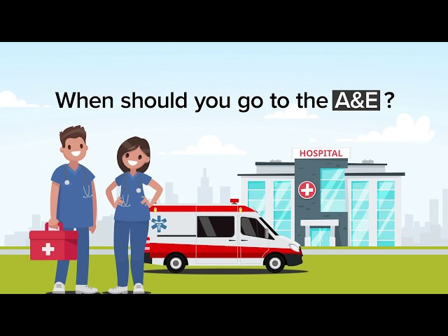 When should you go to the A&E?