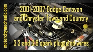 2001-2007 Dodge Caravan and Chrysler Town and Country 3.3 and 3.8 liter spark plug and wire removal