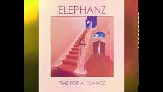 ELEPHANZ - Time For A Change ( ABRAXAS Remix )