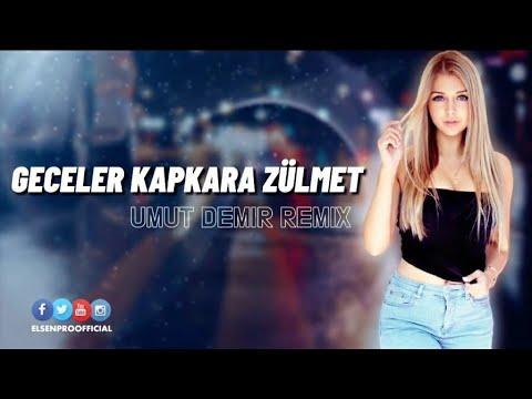 Geceler Kapkara Zülmet (Umut Demir Remix)