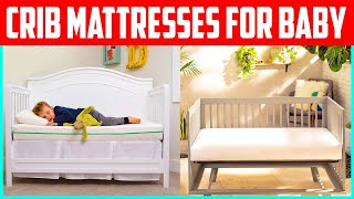 The 5 Best Crib Mattresses for Baby 2020