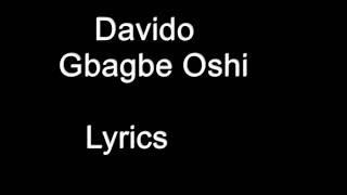 Davido – Gbagbe Oshi Lyrics and meaning