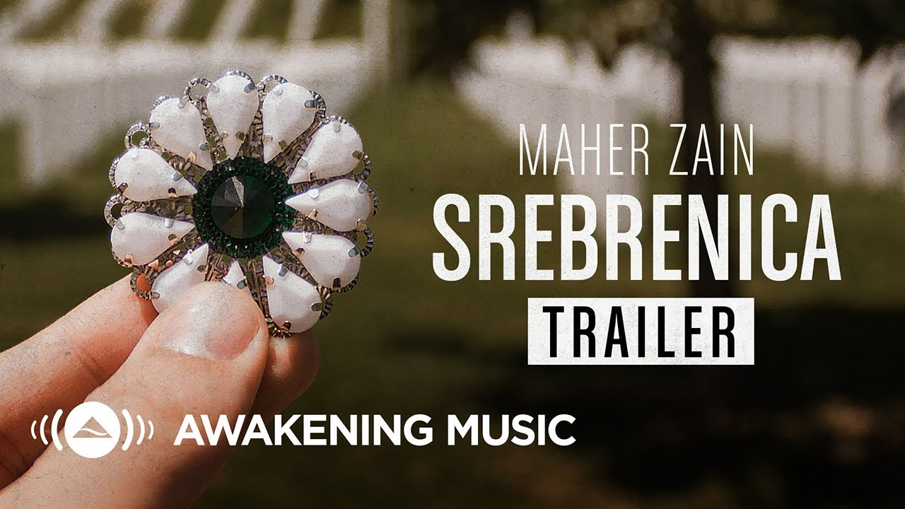 Maher Zain - Srebrenica  - Out Now