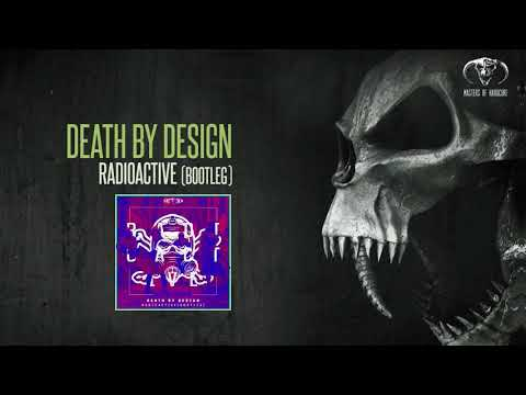 Death By Design - Radioactive [FREE RELEASE]