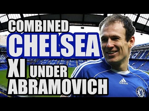 Combined CHELSEA XI Under Abramovich