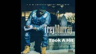 Trey Murray - Took A Hit