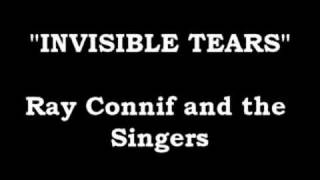 Invisible Tears - Ray Conniff and the Singers
