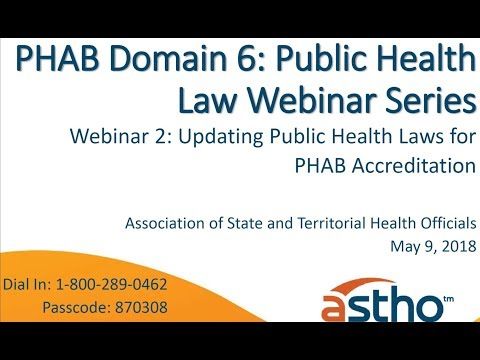 PHAB Domain 6 Webinar Series: Updating Public Health Laws for Public Health Accreditation