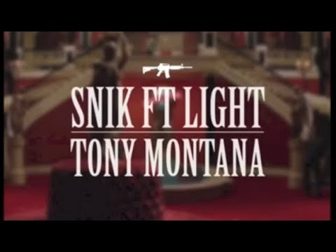 SNIK feat Light - Tony Montana (REUPLOAD)