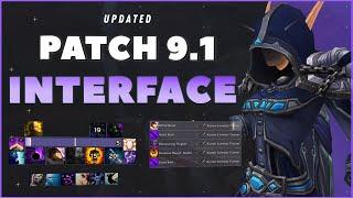 My INTERFACE: Patch 9.1!