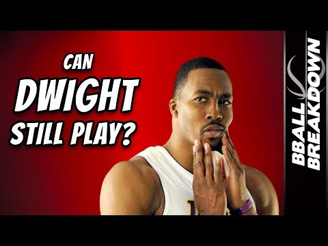Can DWIGHT HOWARD Still Play In The NBA?