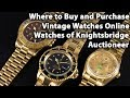 Where to Buy and Purchase Vintage Watches Online - Watches of Knightsbridge Auctioneer