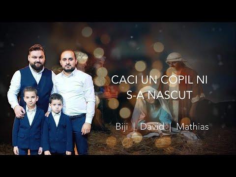 Caci un Copil ni s-a nascut - BIJI  David  Mathias (New Video 2019)
