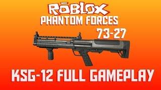 [ROBLOX] Phantom Forces - KSG-12 Full Gameplay (73-27)
