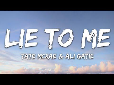 Tate Mcrae X Ali Gatie - Lie To Me
