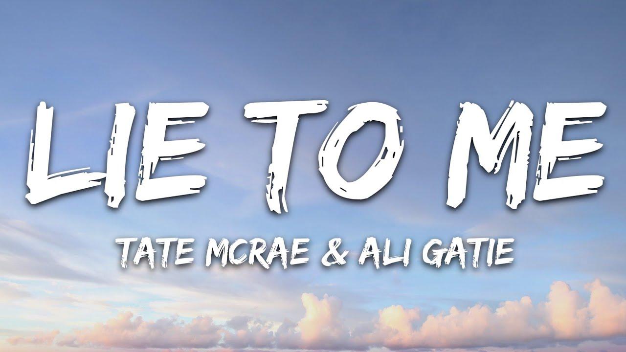 Download Tate McRae x Ali Gatie - lie to me (Lyrics)
