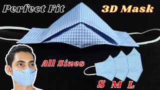 Perfect 3D Face Mask Tutorial ALL SIZES Face Mask Sewing Tutorial Mascarilla Easy Quick Mask