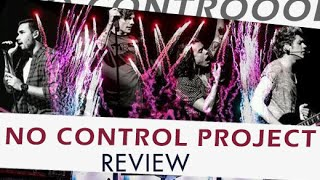 No Control Project. Review. Radio. Reactions.