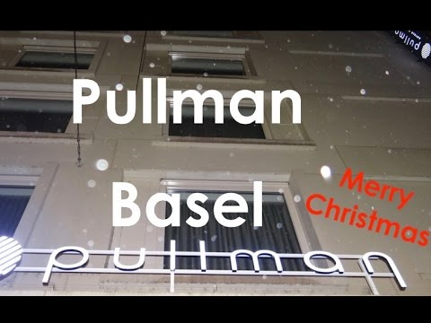 Pullman, Basel - Switzerland | Exploramum