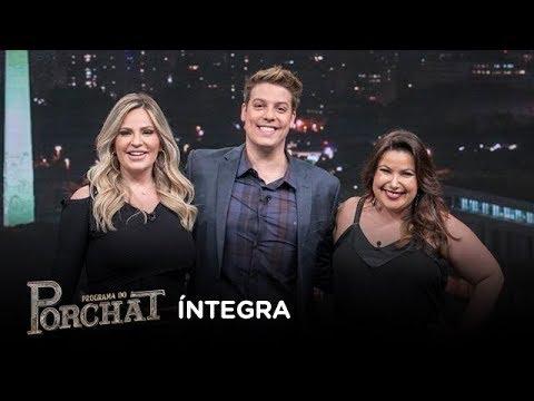 Programa do Porchat (completo) | Mariana Xavier & Carla Manso e Hungria (26/07/2018)