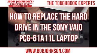 How to replace the Hard drive in the Sony Vaio PCG-61A11L Laptop