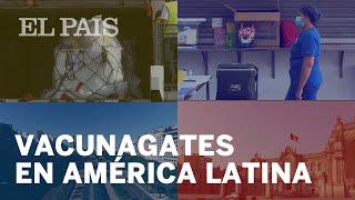 #CORONAVIRUS | Los VACUNAGATES de América Latina