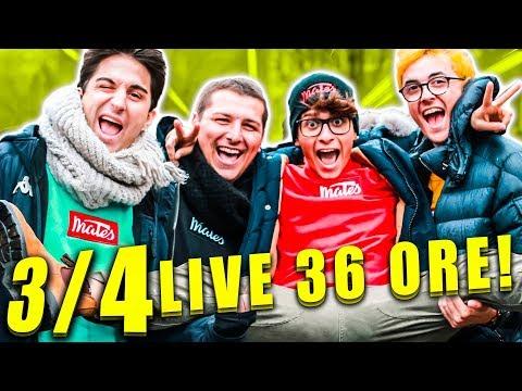 LIVE DI 36 ORE CON I MATES - PARTE 3/4