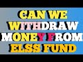 ELSS mutual fund Premature WITHDRAWAL RULES