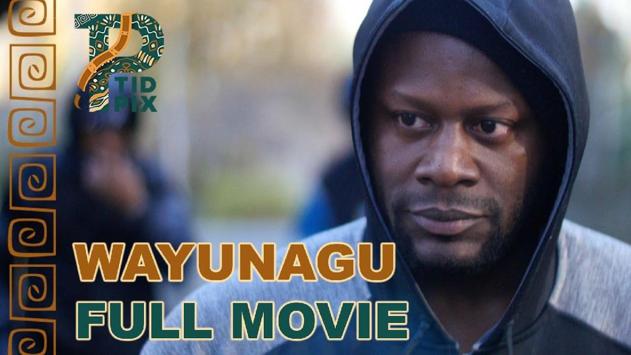 Download WAYUNAGU   Full African Action Movie in English   Latest TidPix