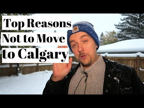 Top Reasons Not To Move To Calgary