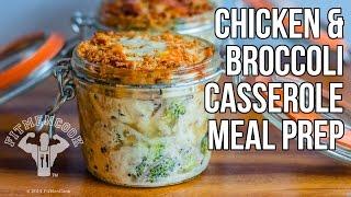 Chicken & Broccoli Casserole In Jars For Meal Prep / Cazuela De Pollo Y Brocoli