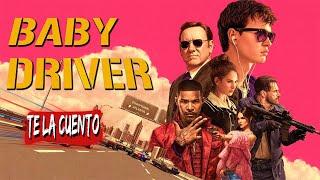 Baby: el aprendiz del crimen (Baby Driver) En 10 Minutos