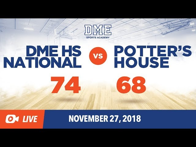 DME HS National vs. Potter's House Christian