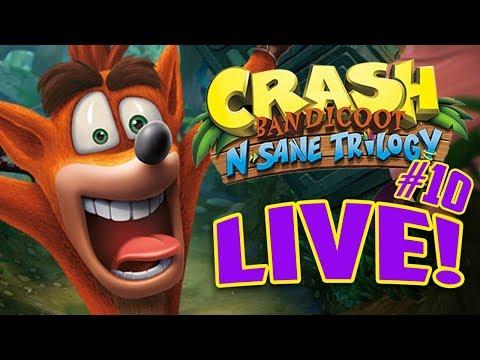 CRASH BANDICOOT N-SANE TRILOGY CHAPTER 10 - [LIVE STREAM]
