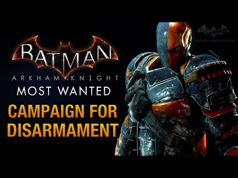 Batman: Arkham Knight - Campaign for Disarmament (Deathstroke Boss Fight)