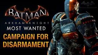 Batman: Arkham Knight - Campaign for Disarmament (Deathstroke Boss Fight)