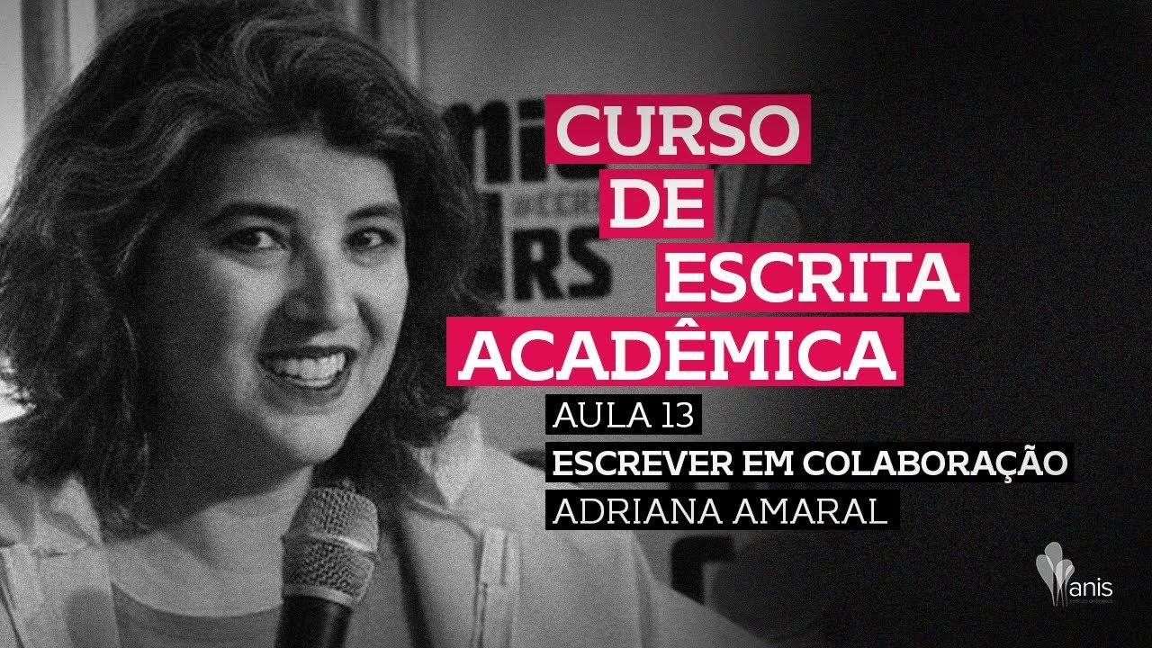 Curso de Escrita Acadêmica - Escrever em Colaboração