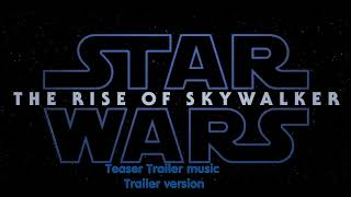 Star Wars Episode IX The Rise of Skywalker trailer music only