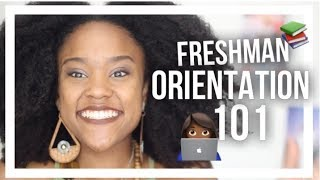 College Freshman Orientation Survival Guide  10 Tips You NEED to Know